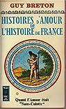 Histoires d'amour de l'histoire de France Tome 4 par Breton
