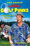 National Lampoon's Golf Punks by Tom Arnold...