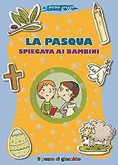 Idea Regalo - La Pasqua spiegata ai bambini. Il piccolo gregge