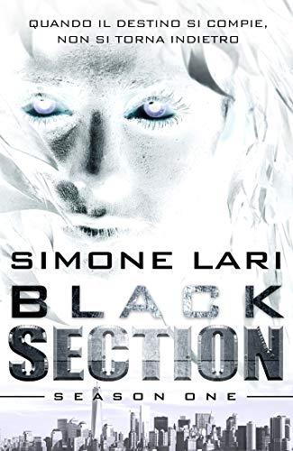Simone Lari   - Black Section - Season One: Prequel / Spin-off, Volume 1, Volume 2  (2019)