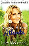 Sweet Home Atlanta (Quotable Romance Book 3)