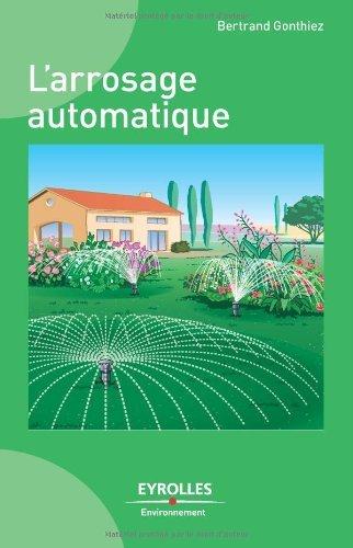 L'arrosage automatique (Eyrolles Environnement)