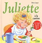 Juliette � la Cantine - D�s 3 ans