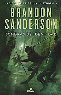 Sombras de identidad par Brandon Sanderson