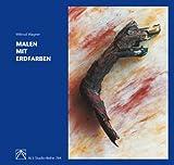 Malen mit Erdfarben (ALS-Studio-Reihe) - Wiltrud Wagner