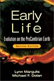 Early Life: Evolution on the PreCambrian Earth