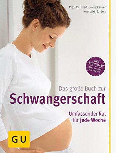 das-grosse-buch-zur-schwangerschaft-umfassender-rat-fr-jede-woche-gu-einzeltitel-partnerschaft-familie