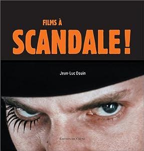 "Afficher ""Films à scandale !"""