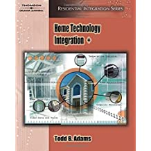 Residential Integrator's Certification (Residential Integration) by Todd B. Adams (2006-09-18)