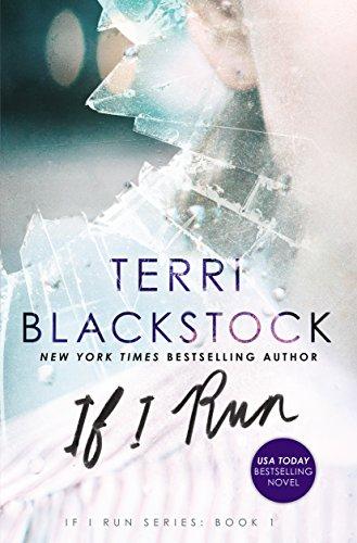 If I Run (If I Run Series) por Terri Blackstock