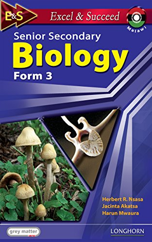 Excel and Succeed: Senior Secondary Biology: Form 3 eBook