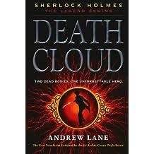 Death Cloud (Sherlock Holmes: The Legend Begins) by Andrew Lane (2011-10-25)