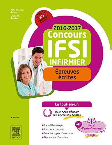 Concours Infirmier 2016-2017 Epreuves crites Le tout-en-un: Avec Livret d'entranement
