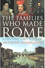 The Families Who Made Rome: A History and a Guide Paperback