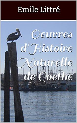 Oeuvres d'Histoire Naturelle de Goethe (French Edition)