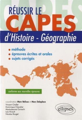 Réussir le CAPES d'Histoire-Géographie Conforme aux Nouvelles Épreuves de Marc Belissa (21 avril 2015) Broché