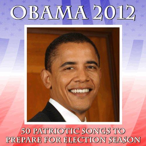 Obama 2012: 50 Patriotic Songs to Prepare for Election Season Obama-serie