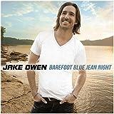 Songtexte von Jake Owen - Barefoot Blue Jean Night