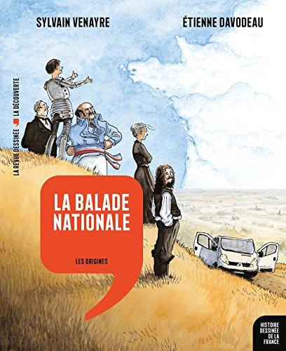 Histoire dessinée de la France ([1]) : Histoire dessinée de la France : les origines. [1], La balade nationale