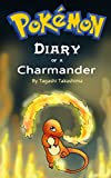 #5: Pokemon: Diary of a Charmander