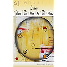 Letters From The Man In The Moon (Attenuation Book 1)