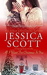 All I Want For Christmas Is You: A Coming Home Novella (Coming Home 5.5) by Jessica Scott (2014-10-26)