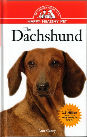The Dachshund (Happy Healthy Pet)