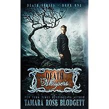 Death Whispers: Volume 1 by Tamara Rose Blodgett (2012-04-17)
