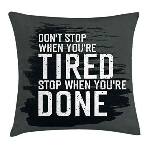 beautiful& Fitness Pillow case Motivational Quote Don't Stop Encouraging Keep Moving Brush Strokes Throw Pillow Covers 20x20 Inches (Halloween Floor Moving)