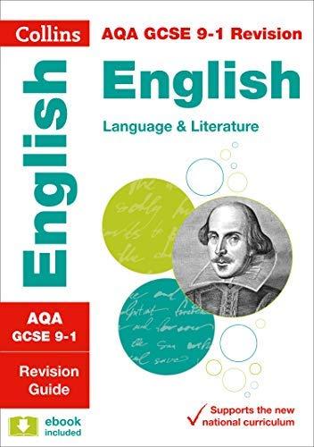 AQA GCSE 9-1 English Language and English Literature Revision Guide (Collins GCSE 9-1 Revision) (English Edition)