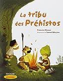 La tribu des Préhistos...