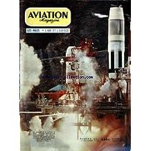 AVIATION MAGAZINE [No 381] du 15/10/1963 - A PAS VARIABLES PAR JACQUES NOETINGER - VOTRE COURRIER - Lâ ACTUALITE AERONAUTIQUE - ATTENTION DANGER - AVIATION MILITAIRE PAR CLAUDE ADIAS - LE XIVE CONGRES Dâ ASTRONAUTIQUE - LE MARTIN TITAN PAR GEORGES SOURINE - LE RD-02 EDELWEISS PAR JEAN GRAMPAIX ET JEAN PERARD - LE M-2 ET LE PARESEV DE LA NASA - TECHNIQUES NOUVELLES - LES ROUTES AERIENNES DU MONDE PAR J GRAMPAIX - AEROMODELISME PAR SERGE ZWAHLEN - Lâ AVIATION LEGERE PAR JEAN GRAMPAIX ET LUCIENNE B