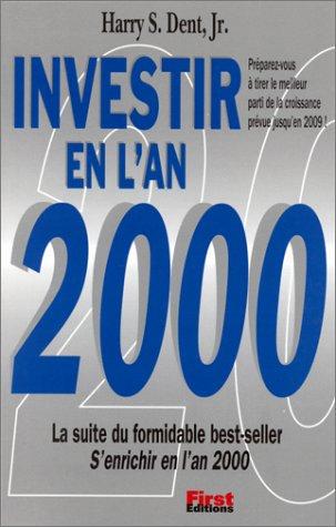 Investir en l'an 2000
