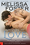 Romancing My Love (Bradens at Trusty #3) (Love in Bloom: The Bradens Book 9)