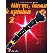 Hören, lesen & spielen, Schule für Klarinette (Oehler), m. Audio-CD
