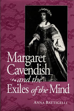 Margaret Cavendish & Exile of Mind (Studies in the English Renaissance)