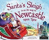 Santa's Sleigh is on its Way to Newcastle Upon Tyne