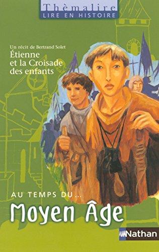 Au temps du Moyen Âge par Christine Bialès