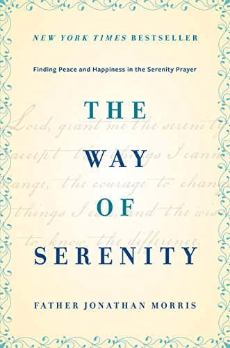 the-way-of-serenity-finding-peace-and-happiness-in-the-serenity-prayer