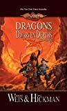 DRAGONS OF THE DWARVEN DEPTHS: 1 (Dragonlance Novel: The Lost Chronicles (Paperback))