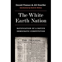 The White Earth Nation: Ratification of a Native Democratic Constitution