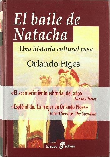 El Baile de Natacha por Orlando Figes