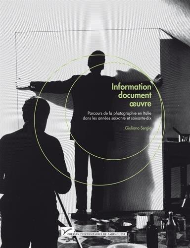 Information, document, oeuvre : parcours de la pho...