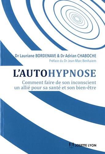 L'autohypnose : Comment faire de son inconscient un allié pour sa santé et son bien-être
