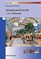 Steuerung und Kontrolle - 1. und 2. Ausbildungsjahr: Berufsfachliche Kompetenz Einzelhandel