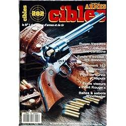 CIBLES [No 282] du 01/09/1993 - RUGER VAQUERO - CARABINE - FUSILS D'ASSAUT - LES DONNEES - HAMMERLI 162 ELECTRONIQUE - FUSIL DE SURVIE CHAPUIS - TESTS VISEURS - BALLES A SABOTS WINCHESTER.
