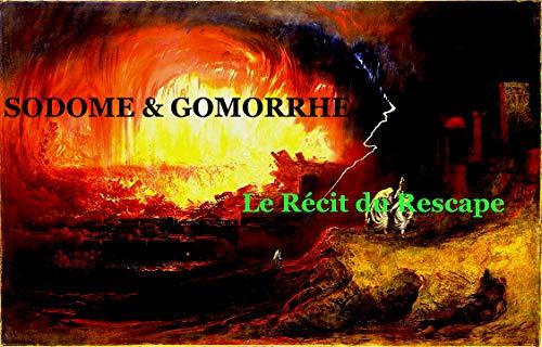 SODOME GOMORRHE: Récit