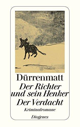 Preisvergleich Produktbild Der Richter und sein Henker / Der Verdacht: Die zwei Kriminalromane um Kommissär Bärlach (detebe)