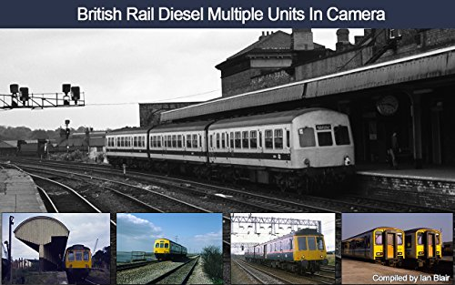 british-rail-diesel-multiple-units-in-camera-english-edition