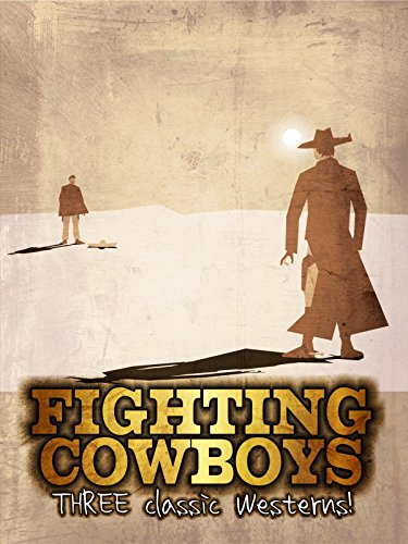 fighting-cowboys-three-classic-westerns